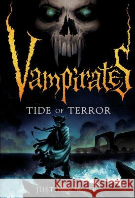 Vampirates: Tide of Terror Justin Somper 9780316014458