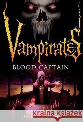 Vampirates: Blood Captain Justin Somper 9780316020862