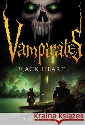 Vampirates: Black Heart Justin Somper 9780316020886