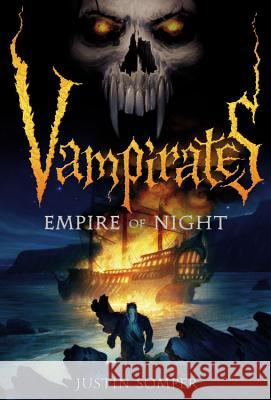 Vampirates: Empire of Night Justin Somper 9780316033237