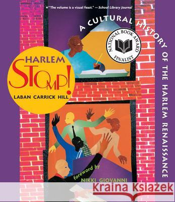 Harlem Stomp!: A Cultural History of the Harlem Renaissance Laban Carrick Hill 9780316034241
