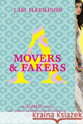 Movers & Fakers Lisi Harrison 9780316035804