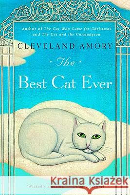 The Best Cat Ever Cleveland Amory Lisa Adams 9780316089784 Back Bay Books