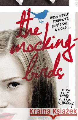 The Mockingbirds Daisy Whitney 9780316090544