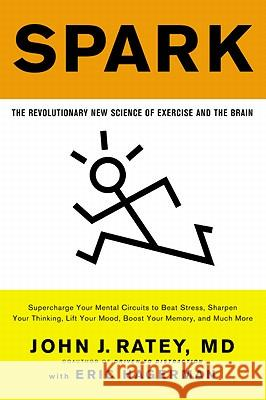 Spark: The Revolutionary New Science of Exercise and the Brain  9780316113519