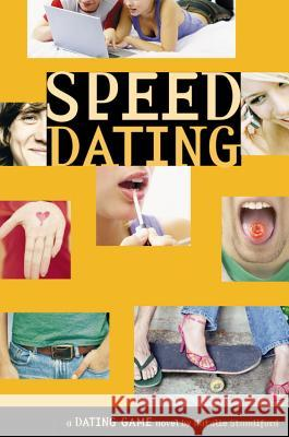 The Dating Game #5: Speed Dating Natalie Standiford 9780316115308