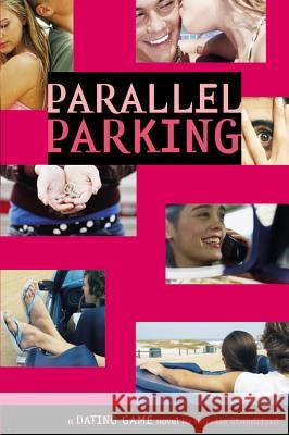 The Dating Game #6: Parallel Parking Natalie Standiford 9780316115315