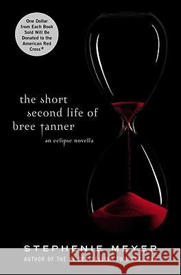 The Short Second Life of Bree Tanner Stephenie Meyer 9780316125581