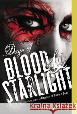 Days of Blood & Starlight Laini Taylor 9780316133982