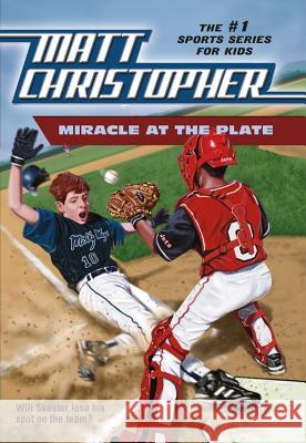 Miracle at the Plate Matt Christopher Foster Caddell Matthew F. Christopher 9780316139267