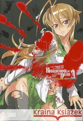 Highschool of the Dead, Volume 1 Daisuke Sato Shouji Sato 9780316201049