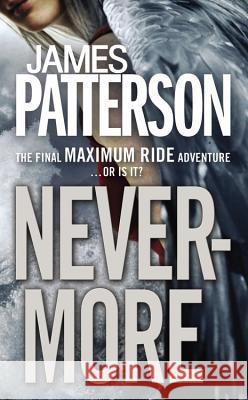 Nevermore James Patterson 9780316208116