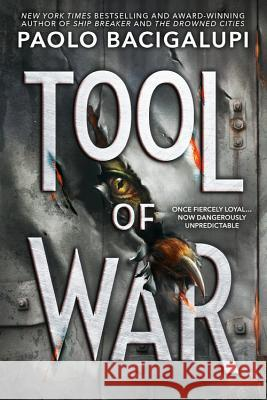 Tool of War Paolo Bacigalupi 9780316220811