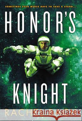 Honor's Knight Rachel Bach 9780316221085