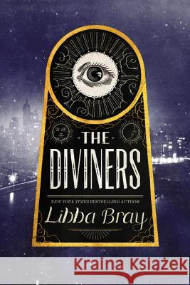 The Diviners Libba Bray 9780316224260 Little, Brown Books for Young Readers
