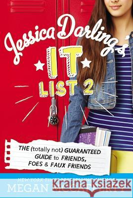 Jessica Darling's It List 2: The (Totally Not) Guaranteed Guide to Friends, Foes & Faux Friends Megan McCafferty 9780316245036 Poppy Books