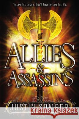 Allies & Assassins Justin Somper 9780316253918