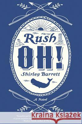 Rush Oh! Shirley Barrett 9780316261548