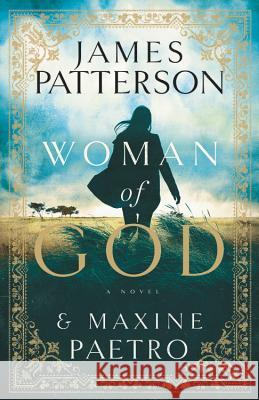 Woman of God James Patterson 9780316274029