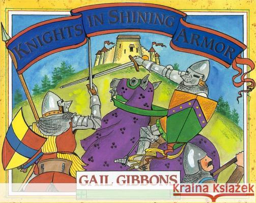 Knights in Shining Armor Gail Gibbons 9780316300384