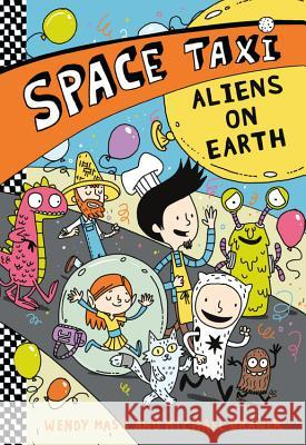Space Taxi: Aliens on Earth Wendy Mass Michael Brawer 9780316308465