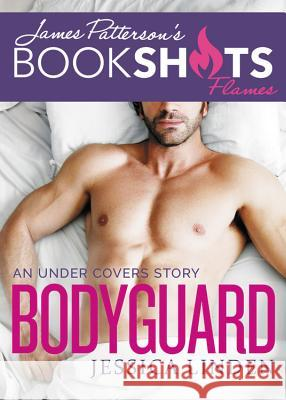 Bodyguard: An Under Covers Story John Doe 9780316320146