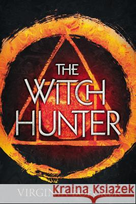 The Witch Hunter Virginia Boecker 9780316327190