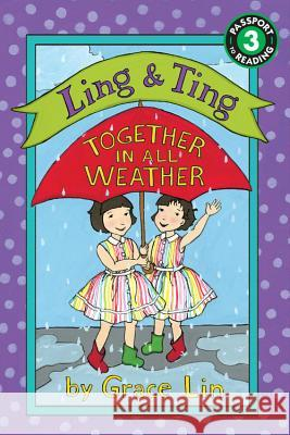 Ling & Ting: Together in All Weather Grace Lin 9780316335485