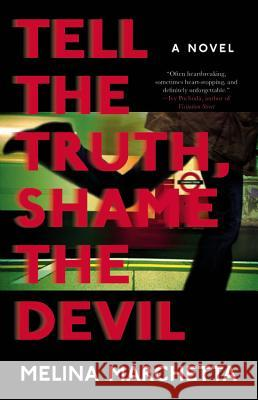 Tell the Truth, Shame the Devil Melina Marchetta 9780316349291