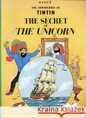 The Adventures of Tintin: The Secret of the Unicorn Herge 9780316358323