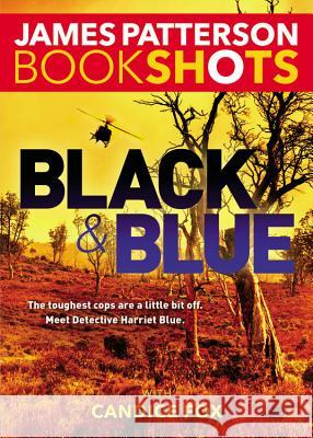 Black & Blue James Patterson Candice Fox 9780316399180
