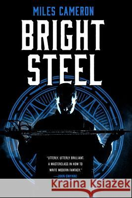 Bright Steel Miles Cameron 9780316399395