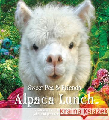 Alpaca Lunch Jennifer Churchman John Churchman 9780316411608