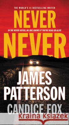 Never Never James Patterson Candice Fox 9780316434881