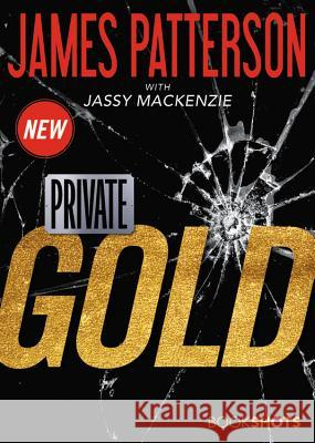 Private: Gold James Patterson 9780316438711