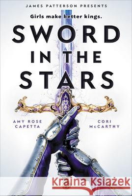 Sword in the Stars: A Once & Future Novel Cori McCarthy Amy Rose Capetta 9780316449298