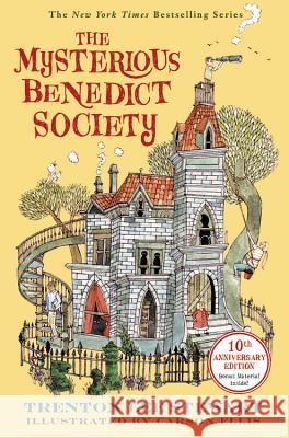 The Mysterious Benedict Society: 10th Anniversary Edition Trenton Lee Stewart 9780316464918
