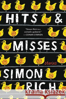 Hits and Misses: Stories Simon Rich 9780316468893