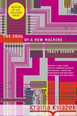 The Soul of a New Machine Tracy Kidder 9780316491976