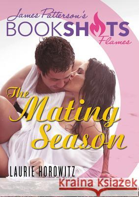 The Mating Season Laurie Horowitz James Patterson 9780316551625