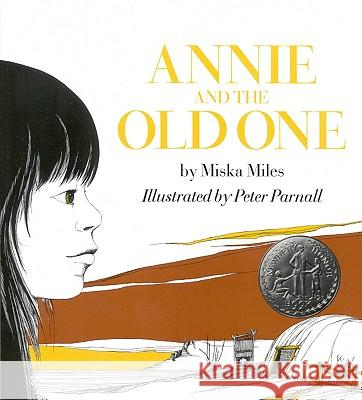 Annie and the Old One Miska Miles Patricia Mile Peter Parnall 9780316571203
