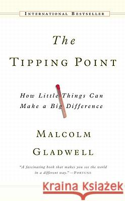 The Tipping Point Gladwell, Malcolm 9780316679077