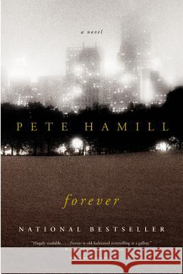 Forever Pete Hamill 9780316735698