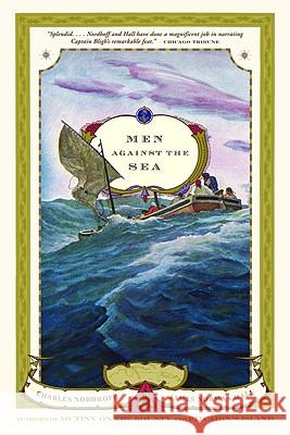 Men Against the Sea Charles Nordhoff James Norman Hall James Norman Hall 9780316738880