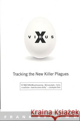 Virus X: Tracking the New Killer Plagues Frank Ryan 9780316763066
