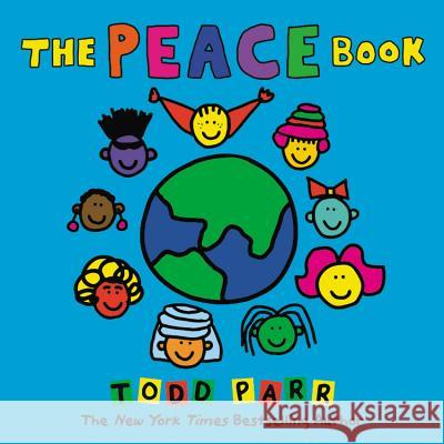 The Peace Book Todd Parr 9780316835312