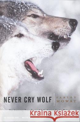 Never Cry Wolf Farley Mowat Frank J. Sulloway 9780316881791