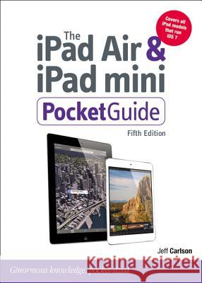 The iPad Air & iPad Mini Pocket Guide Carlson, Jeff 9780321961143