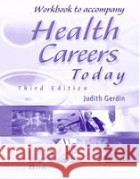Workbook to Accompany Health Careers Today Judith Gerdin 9780323018685