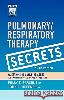 Pulmonary/Respiratory Therapy Secrets: With Student Consult Online Access Polly E. Parsons John E. Heffner 9780323035866